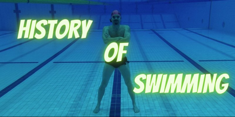 History And Evolution Of Swimming - Swimming Advice